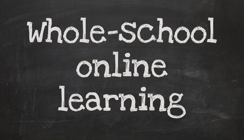 Whole-school online learning